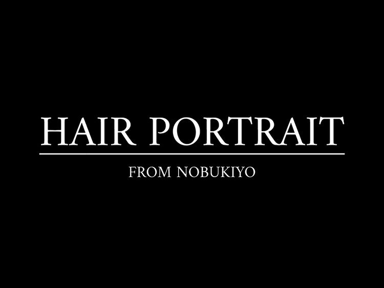 HAIR PORTRAIT FROM NOBUKIYO