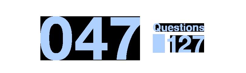 047/Questions127