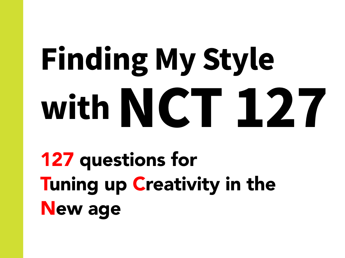 Finding My Style with NCT 127