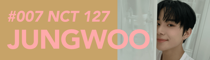 #007 NCT 127 JUNGWOO