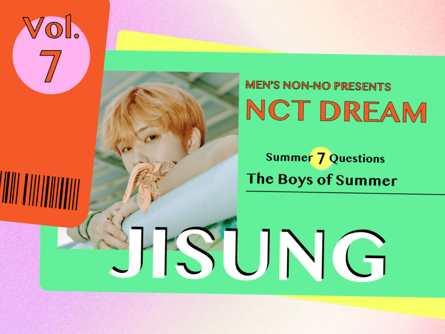 """【#007 JISUNG #チソン】Check full of summer sparkle in celebration of the release of NCT DREAM's """"Hello Future""""! The seven questions we wanted to ask the seven members of the group! And a much anticipated summer vacation in July, with seven days of series updates!!"""